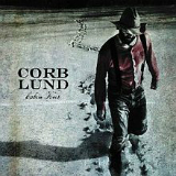 Cabin Fever Lyrics Corb Lund And The Hurtin' Albertans