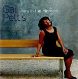 Here In The Moment Lyrics Gail Pettis