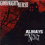 Always And Never Lyrics Goodnight Nurse