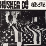 Land Speed Record Lyrics Husker Du