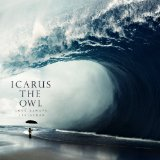 Icarus The Owl Lyrics Icarus The Owl