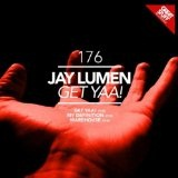 Get Yaa! Lyrics Jay Lumen