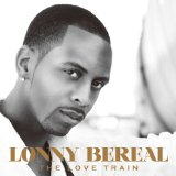 The Love Train Lyrics Lonny Bereal