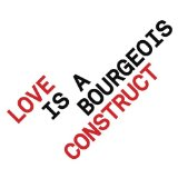 Love is a Bourgeois Construct Lyrics Pet Shop Boys