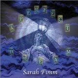 A Perfect Dream Lyrics Sarah Fimm