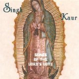 Songs of the Lords Love Lyrics Singh Kaur