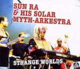 Other Strange Worlds Lyrics Sun Ra