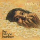 Goodbyes EP Lyrics The Bilinda Butchers