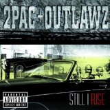Still I Rise Lyrics 2Pac & Outlawz