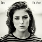 Fire Within Lyrics Birdy