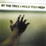 Hold You High Lyrics By The Tree