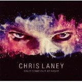 Only Come Out At Night Lyrics Chris Laney