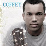 Coffey Lyrics Coffey Anderson