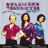 Girls Will Be Girls Lyrics Farmer's Daughter