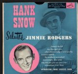 Hank Snow Salutes Jimmie Rodgers Lyrics Hank Snow
