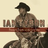 Yellowhead To Yellowstone & Other Love Lyrics Ian Tyson
