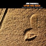 Upon This Rock Lyrics Joe Farrell