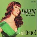 It's All True! Lyrics Kim Lenz
