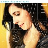 Love Will Have Its Day Lyrics Laura Hackett