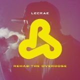 Rehab: The Overdose Lyrics Lecrae
