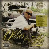Oldies For Life Lyrics Mr. Capone-E