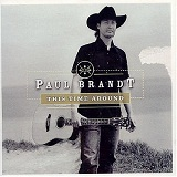 This Time Around Lyrics Paul Brandt