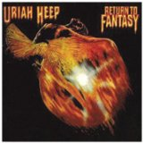 Return To Fantasy Lyrics Uriah Heep