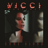 Come Along (EP) Lyrics Vicci Martinez