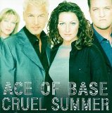 Cruel Summer Lyrics ACE OF BASE