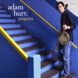 Perspective Lyrics Adam Hurt