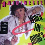 Who's The Boss? Lyrics Antoinette