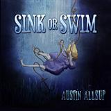 Sink or Swim Lyrics Austin Allsup