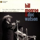 Live Duet Recordings 1963-1980 Lyrics Bill Monroe