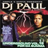 Underground Volume 16: For Da Summa Lyrics DJ Paul