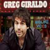 Midlife Vices Lyrics Greg Giraldo