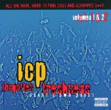 Forgotten Freshness Volume 1 & 2 Lyrics Insane Clown Posse