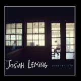Another Life Lyrics Josiah Leming
