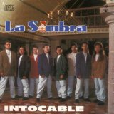 Intocable Lyrics La Sombra