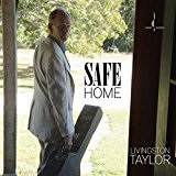 Safe Home Lyrics Livingston Taylor