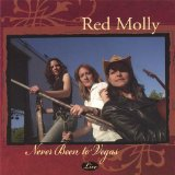Never Been to Vegas Lyrics Red Molly