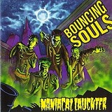 Maniacal Laughter Lyrics The Bouncing Souls