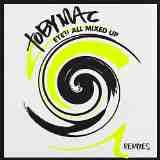 Eye'M All Mixed Up: Remixes Lyrics TobyMac