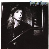 Ambition Lyrics Tommy Shaw