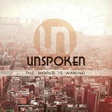 The World is Waking Lyrics Unspoken