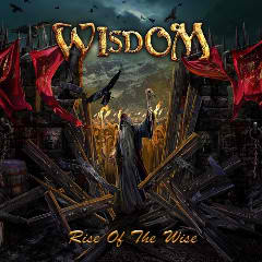 Rise Of The Wise Lyrics Wisdom