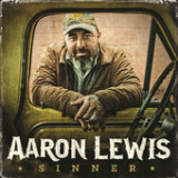 Sinner Lyrics Aaron Lewis