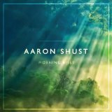 Miscellaneous Lyrics Aaron Shust F/