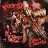 Coronary Reconstruction (EP) Lyrics Aborted