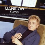 Scores: Songs from Copacabana and Harmony Lyrics Barry Manilow