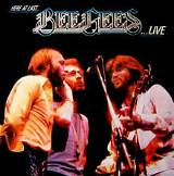 Here at Last... Bee Gees... Live Lyrics Bee Gees